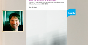 Rob Bridgett - From the Shadows of Film Sound