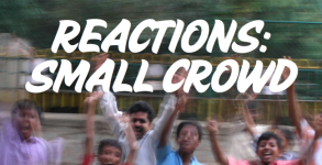 Reactions_SmallCrowd_650x400