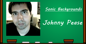 Sonic Backgrounds - Johnny Pease