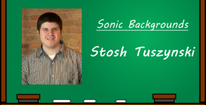 Sonic Backgrounds - Stosh Tuszynski