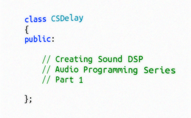 DSP Audio Programming Series: Part 1